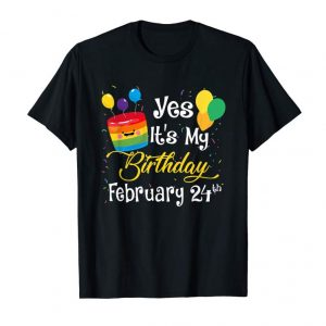 Buy Born On February 24th Shirt Birthday. Its My Birthday Party!