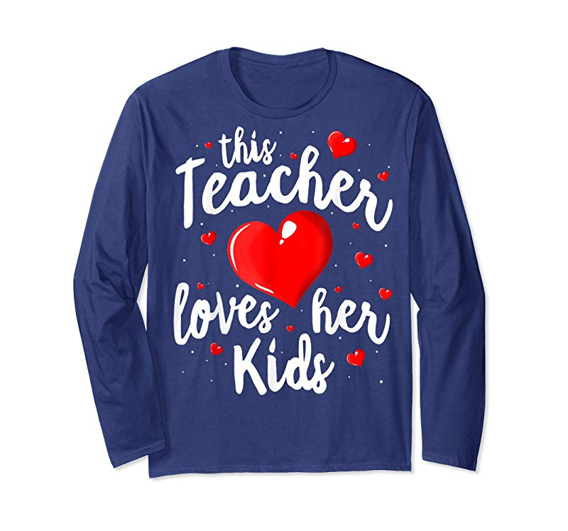 2411ae1b123 Buy Now Teacher Valentines Day Shirt This Teacher Loves Her Kids ...