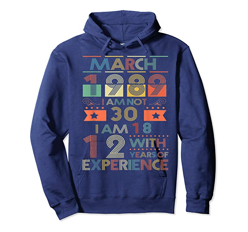 Buy Now March 1989 T Shirt 30 Year Old Birthday Gift