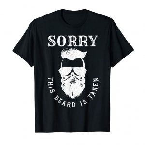 Order Now Mens Sorry This Beard Is Taken Shirt For Him, Mens Valentines Day