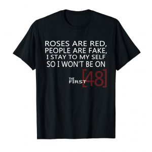 Buy Now Roses Are Red People Are Fake I Stay To Myself T-shirt