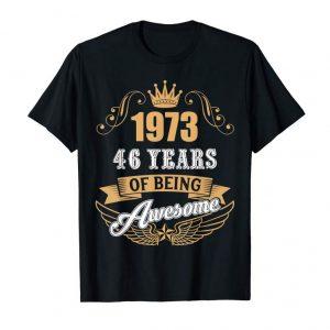 Buy Now Vintage 1973 T-Shirt 46th Years Of Being Awesome T-Shirt