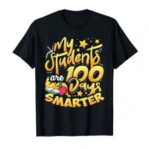 Order Teacher 100th Day Of School 100 Days Smarter T-Shirt