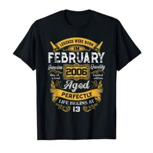 Get Now Legends Were Born In February 2006 13th Birthday Gift Shirt