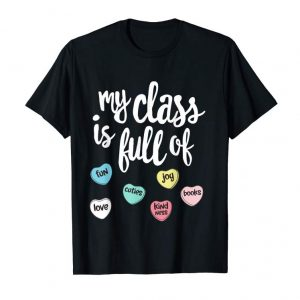 Order My Class Is Full Of Hearts Shirt Valentines Day Teacher