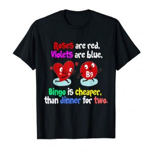 Order Cute And Funny Roses Are Red Bingo Valentine's Day T-shirt