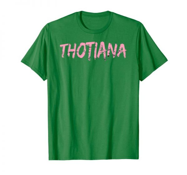 Get Thotiana T-Shirt Funny Meme Face Distressed Tee