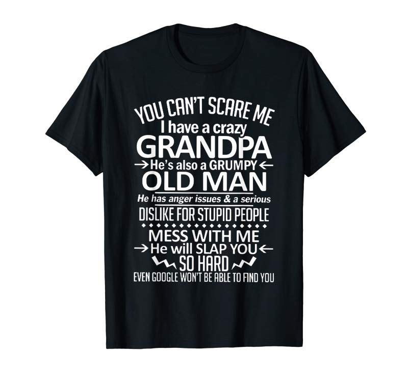 Buy He's Also A Grumpy Old Man Shirt