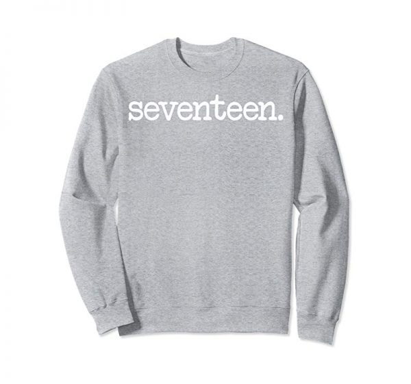 "Trending 17 Years Old ""seventeen."" - 17th Birthday Gift T-Shirt"