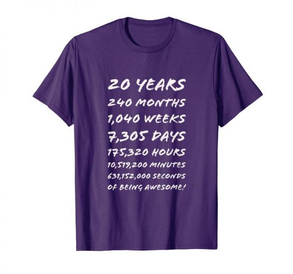 Get 20 Years Old 20th Birthday T Shirt 240 Months