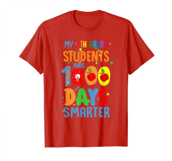 Trends My 5th Grade Students Are 1000 Days Smarter Shirt