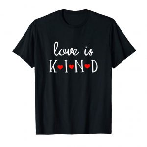 Trends Womens Love Is Kind Gift Valentines Day Shirt