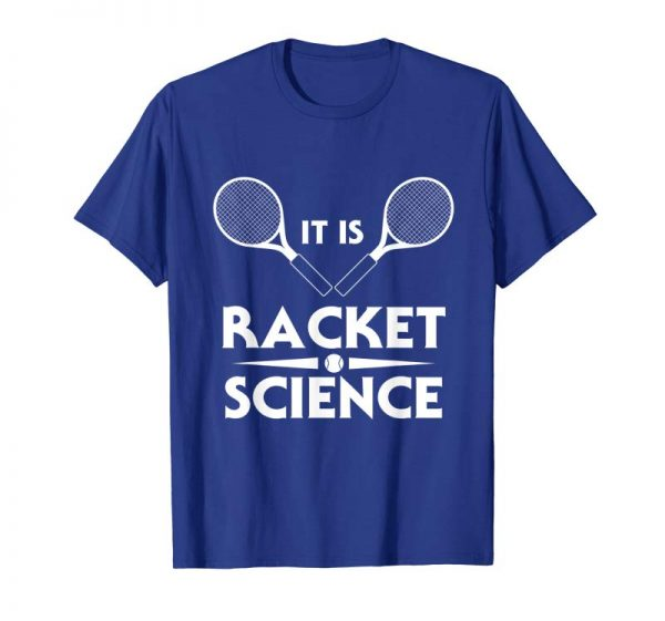 Trends Tennis Racket Science Shirt For Hobby Player Coach