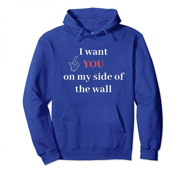 Trends I Want You On My Side Of The Wall T-Shirt For Men Family