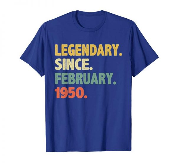 Buy Now February 1950 T-Shirt Funny 69 Years Old 69th Birthday Gifts