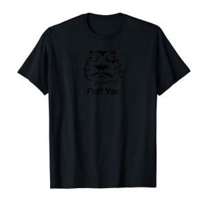 Buy Now Fluff You Fluffy Cat Tee