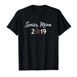 Order Womens Senior Mom Basketball Mom Senior Night Gifts T-Shirt