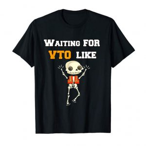 Buy Now Waiting For VTO Like Skeleton Funny
