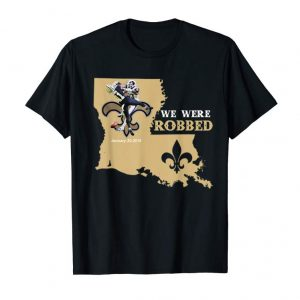 Buy We Were Robbed New Orleans NOLA Football T Shirt