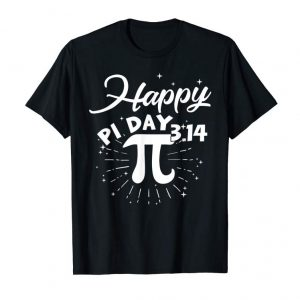 Order Now 3.14 Happy Pi Day 2019 Tshirt Funny Math Lover Gifts