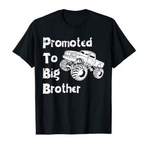 Get Now Promoted To Big Brother Monster Truck Shirt Toddler & Youth