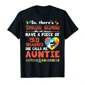 Cool There's This Girl She Call Me Auntie Autism Awareness Shirt