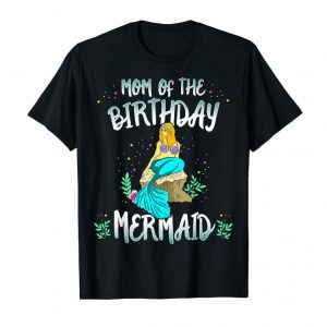 Buy Mom Of The Birthday Mermaid Shirt Mermaid Mom Shirt Women