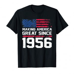 Trending 63rd Birthday Gift Fun Making America Great Since 1956 Shirt