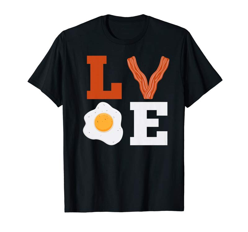 Get I Love Bacon And Eggs Breakfast Shirt