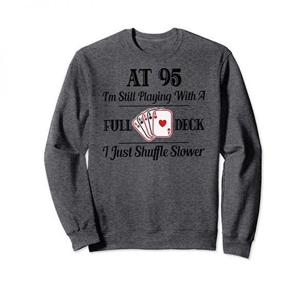 Buy Funny 95th Birthday Gift T-Shirt - 95 Year Old Cards Shirt