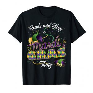 Get Now Funny Beads And Bling It's A Mardi Gras Thing Shirt