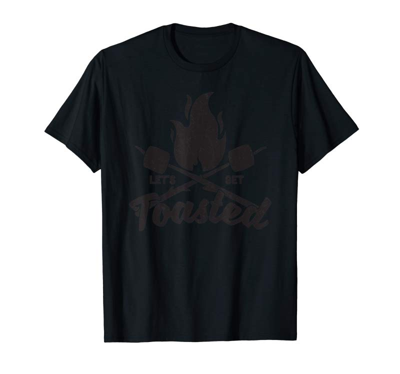 Trends Let's Get Toasted Funny Camping Tee