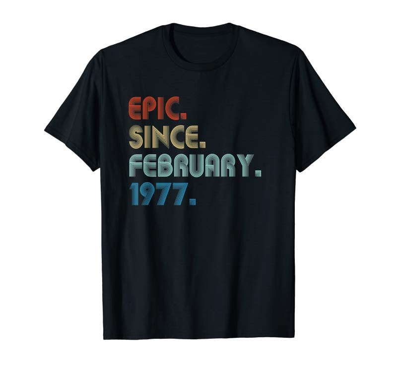 Get February 1977 T Shirt 42 Years Old 42th Birthday Decorations