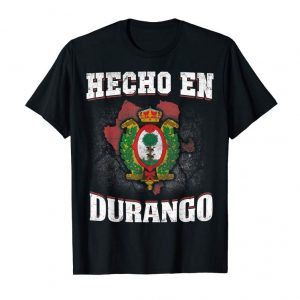 Cool Hecho En Durango Mexico Mexican Flag T Shirt Coat Of Arm Tee