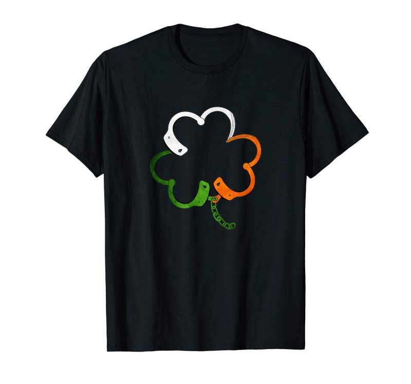 Cool Police Handcuffs Shamrock St Patrick Day Tshirt