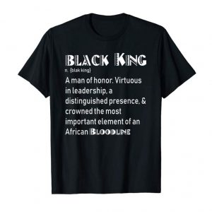 Order Now I Am The Definition Of A Black King Shirt For Men Teens Boys