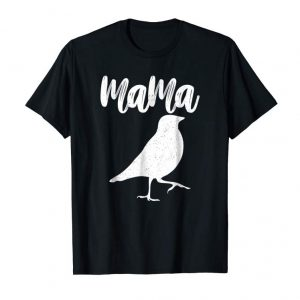 Get Now Mynah Bird Mama T-shirt Gifts For Mother