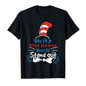 Cool Why Fit In When You Were Born To Stand Out Autism T-Shirt