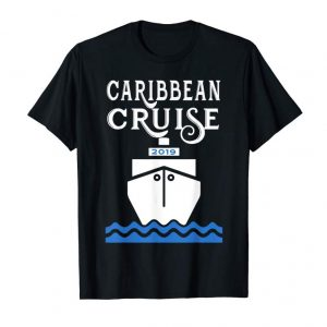Buy Now Caribbean Cruise 2019 Vacation T Shirt Gift