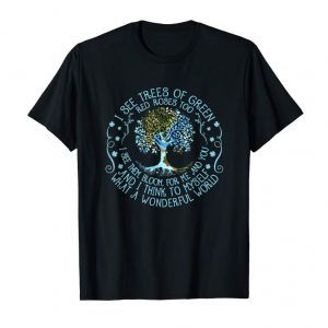 Buy I See Trees Of Green Red Roses Too Hippie T-shirt