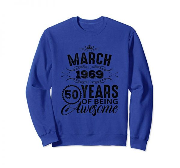Buy Now Womens March Woman T Shirt 1969 50th Birthday Gift Decorations