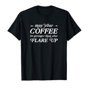 Trends May Your Coffee Be Stronger Than Your Flare Up Shirt Gift