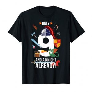 "Buy 9th Birthday Shirt Boy ""Only 9 And A Knight Already"" Gift"