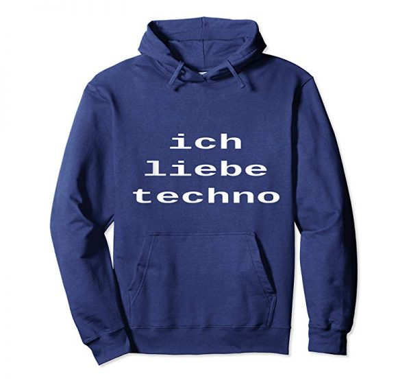 Get Now Ich Liebe Techno I Love Techno German T Shirt Men Women Gift