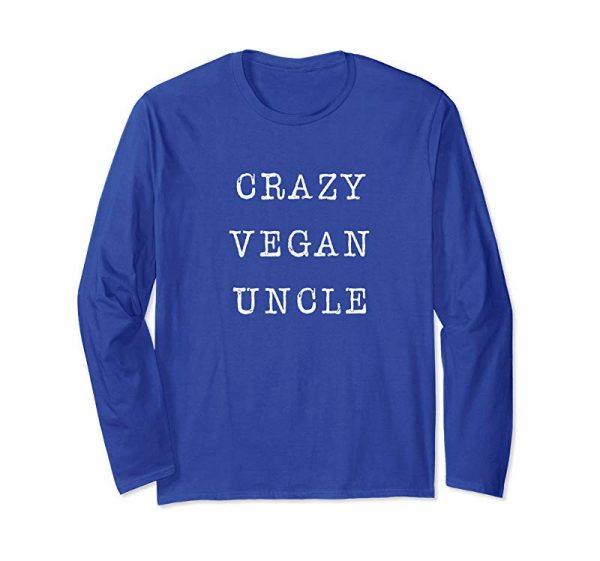 Cool Crazy Vegan Uncle T-Shirt For Plant-Based Uncles