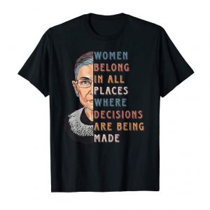Order Women Belong In All Places Where Decisions Are Being Made