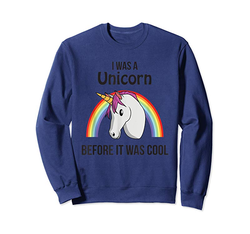 Today Im Going to Be a Unicorn Sweatshirt Royal Blue Perfect Surprise Present