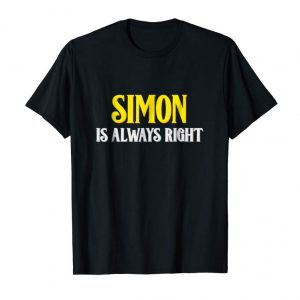 Trends Simon Is Always Right First Name Birthday T-shirt