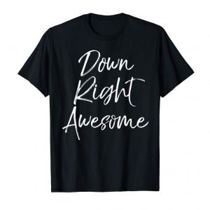 Buy Now Down Right Awesome Shirt For Kids Down Syndrome Toddler Tee