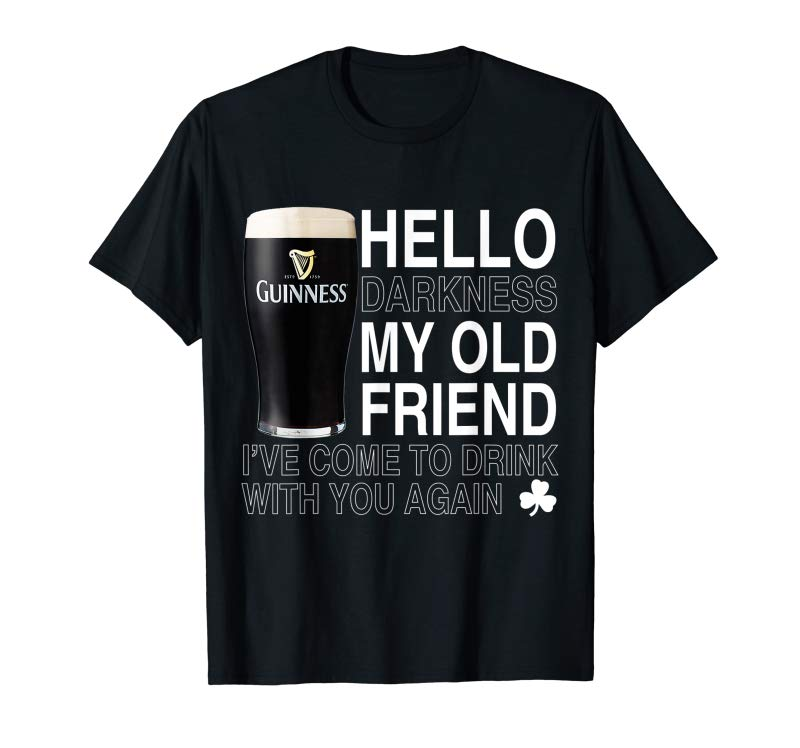 Order Hello Darkness My Old Friend Shamrock Beer Funny T-shirt
